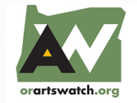 OregonArtsWatch